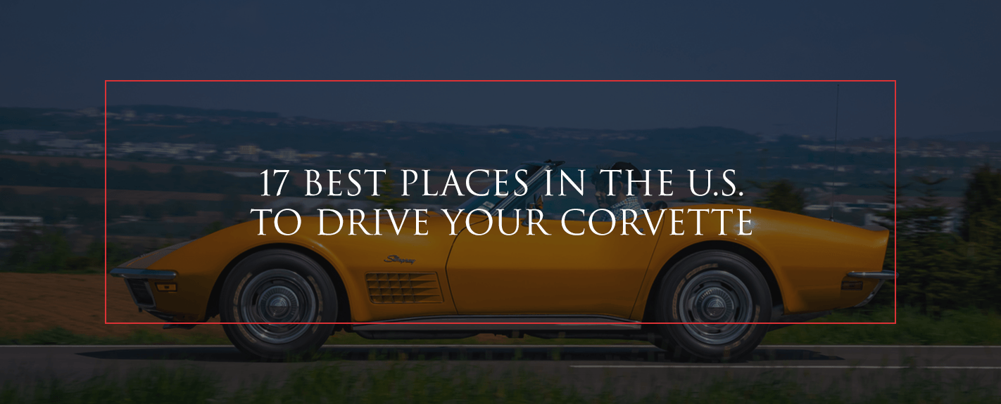 best places in U.S. to drive a corvette