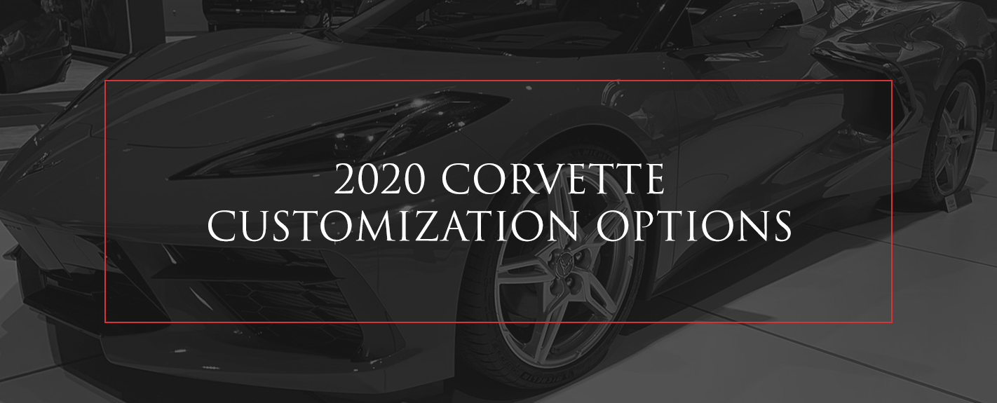 2020 Corvette customization options