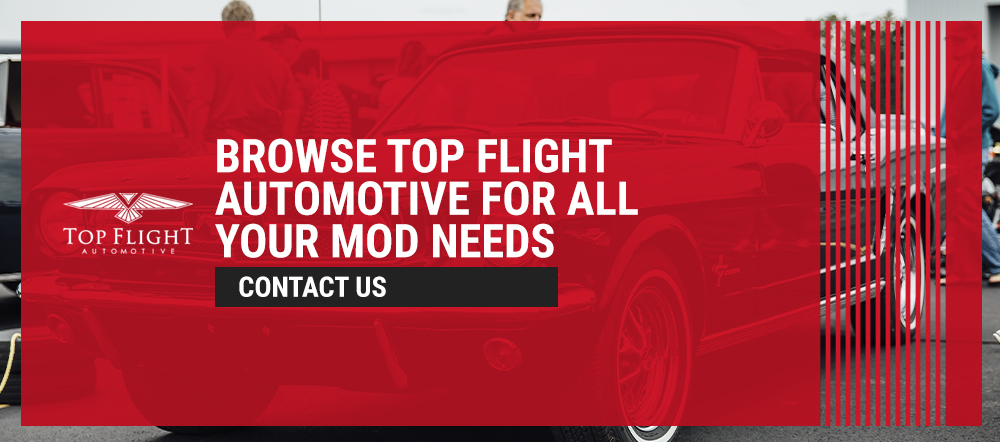 Browse Top Flight Automotive for All Your Mod Needs