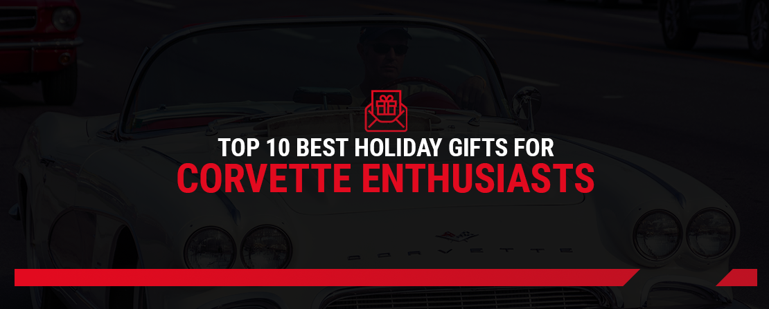 Top 10 Best Holiday Gifts for Corvette Enthusiasts