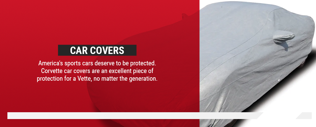 Corvette car covers are an excellent piece of protection for Corvettes