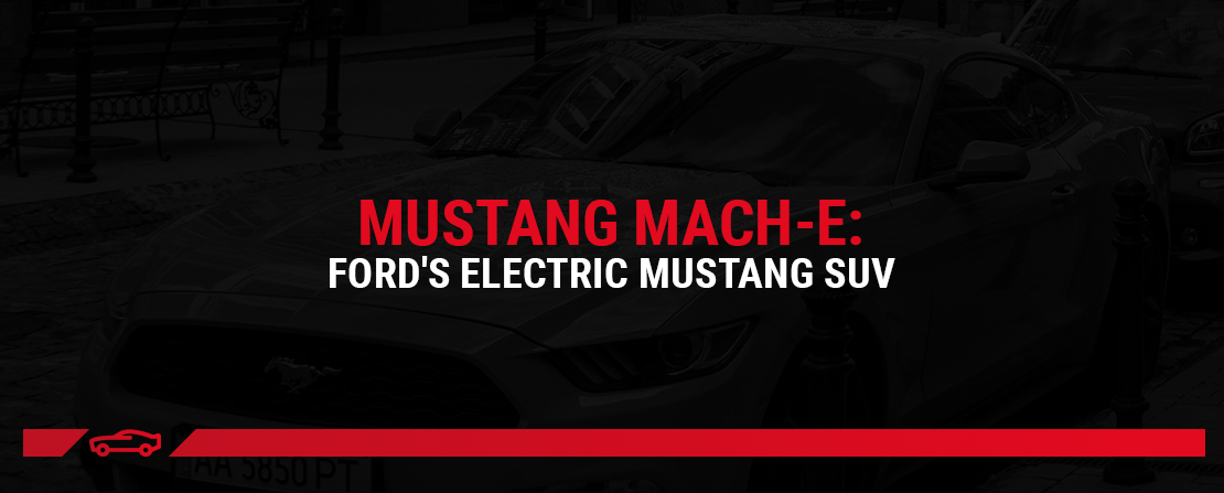 Mustang Mach-E: Ford's Electric Mustang SUV