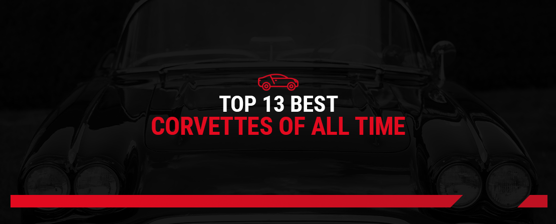 Top 13 Best Corvettes of All Time
