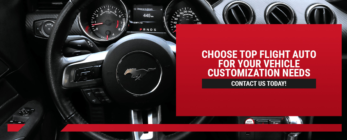 Choose Top Flight Auto for Your Vehicle Customization Needs